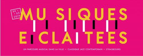 Festival musical Strasbourg, Musiques éclatées