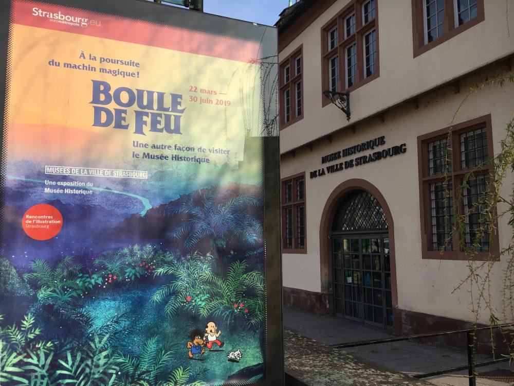 Le musée historique de Strasbourg propose l'exposition Boule de Feu